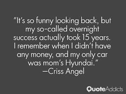 overnight success criss angel