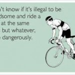 illegal to ride and be handsome