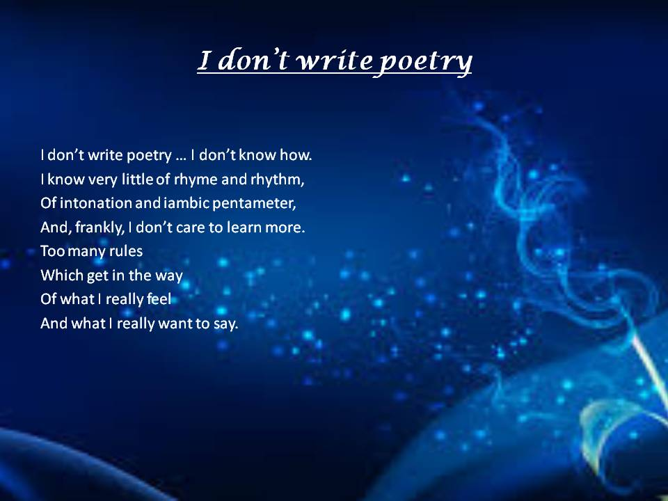 I don't write poetry take 3 pp slide 1