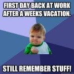 first day back to work
