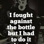 lc i fought agains the bottle